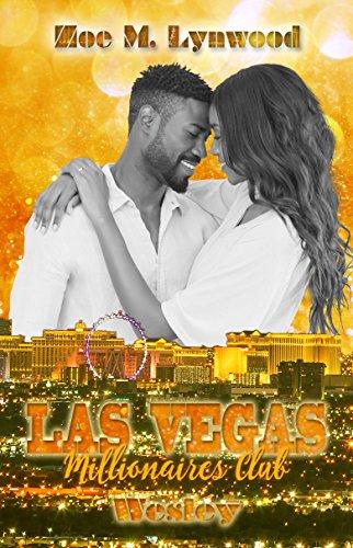 Las Vegas Millionaires Club - Wesley von [Lynwood, Zoe M.]
