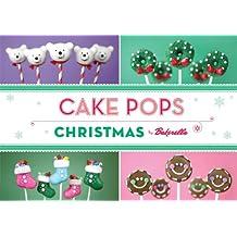 Cake Pops: Christmas (Bakerella)
