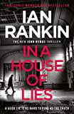 In a House of Lies: The Brand New Rebus Thriller (Inspector Rebus 22)