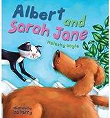 [(Albert and Sarah-Jane * * )] [Author: Malachy Doyle] [Feb-2008]