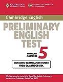 Cambridge preliminary english test. Student's book. Per le Scuole superiori: 5