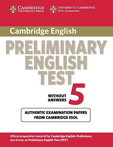 Cambridge preliminary english test. Student's book. Per le Scuole superiori: Cambridge Preliminary English Test 5 Student's Book without answers (PET Practice Tests)