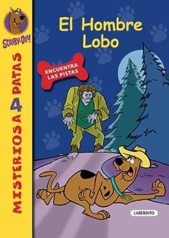 Scooby-Doo. El Hombre Lobo (Misterios a 4 patas) eBook