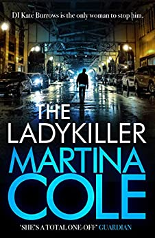 The Ladykiller: A deadly thriller filled with shocking twists by [Cole, Martina]