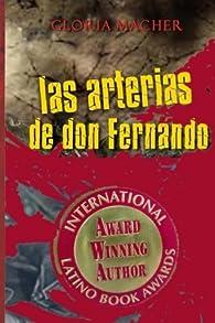 Las Arterias de Don Fernando par Gloria Macher