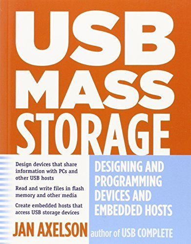 USB Mass Storage: Designing and Programming Devices and Embedded Hosts by Axelson, Jan (2006) Paperback