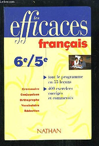 Français 6e-5e : Conforme au nouveau programme 1996