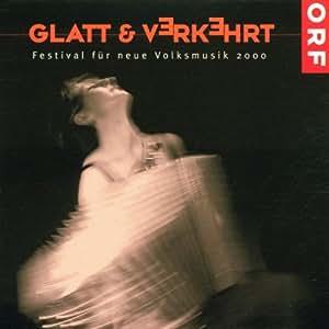 Glatt Und Verkehrt 2000