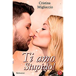 Ti amo, stupido! (Digital Emotions)