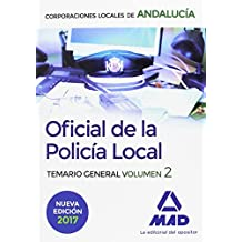 Oficial de la Policía Local de Andalucía. Temario General. Volumen 2