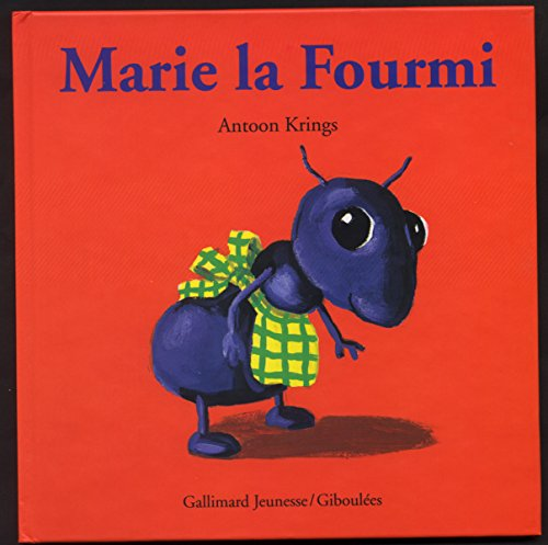 Marie la Fourmi par Antoon Krings