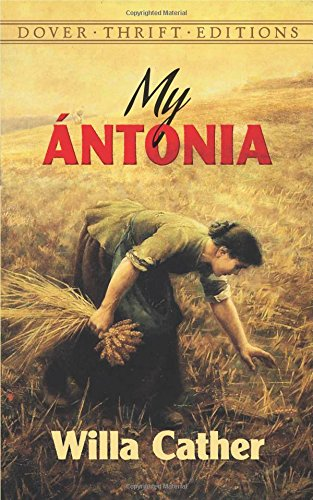 My Antonia (Dover Thrift Editions) por Willa Cather