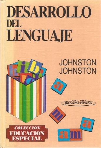 Desarrollo del Lenguaje. Un modelo piagetiano a nivel preescolar (Educacion Especial)