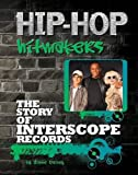 The Story of Interscope Records (Hip-Hop Hitmakers) by Diane Bailey (2013-01-02)