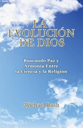 Evolution by God - Spanish Version por Michael Bash