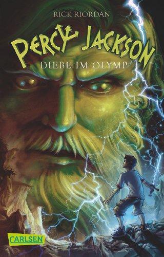 Percy Jackson – Diebe im Olymp (Percy Jackson 1)