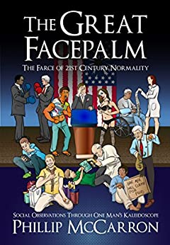 The great facepalm the farce of 21st century normality for Farce in english