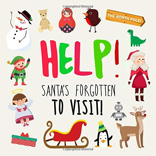Help! Santa's Forgotten to Visit!: A Where's Wally Style Book for 3-5 Year Olds por Books For Little Ones