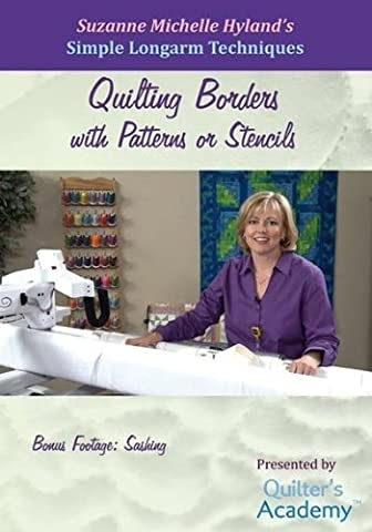 Simple Longarm Techniques: #4 Quilting Borders with Patterns or Stencils