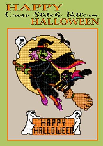 Happy Halloween Cross Stitch Pattern: New Easy and Fun Needlework Design (Modern Cross Stitch Pattern Book 7) (English Edition)