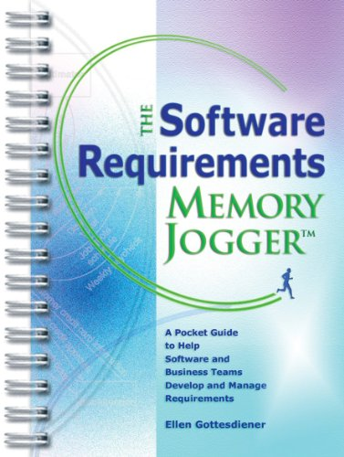 The Software Requirements Memory Jogger TM (English Edition)