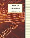 Cahier de Musique 100 pages pour la Composition Musicale: Grand Format | PAPIER CREME avec 13 Portées par page | Couverture Notes Dorées.