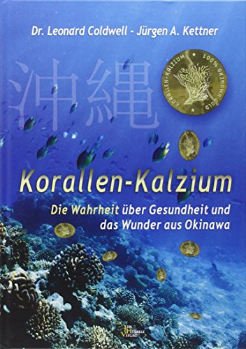 Korallen Kalzium: Das Gold von Okinawa