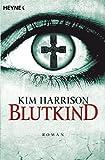 Blutkind (Rachel Morgan, Band 7)