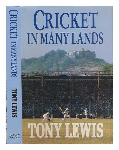 Cricket in Many Lands por Tony Lewis