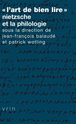 «L'Art de bien lire»  Nietzsche et la philologie