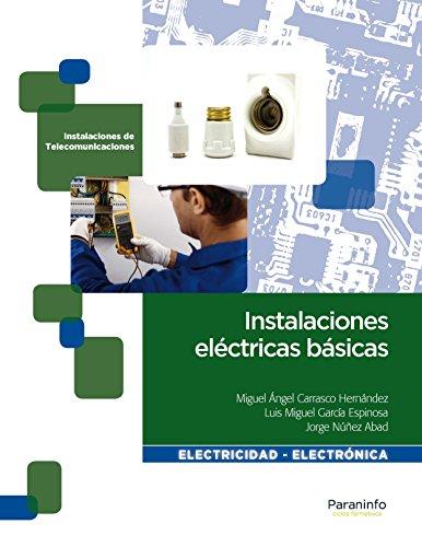 Instalaciones eléctricas básicas por Miguel Ángel Carrasco Hernández