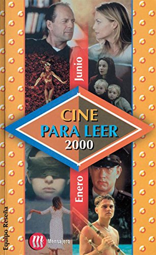 CINE PARA LEER. ENERO-JUNIO 2000 por EQUIPO RESEÑA