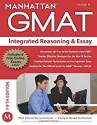 Integrated Reasoning and Essay GMAT Strategy Guide (Manhattan GMAT Instructional, Guide 9) 5th (fifth) by Manhattan GMAT, - (2012) Paperback