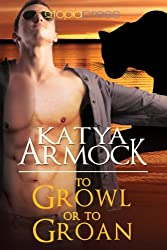 To Growl or to Groan (Hidden Lines Book 2) (English Edition)