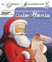 Ma première encyclopédie en autocollants : Dès 4 ans - Noël Autour du Monde ( périmé )