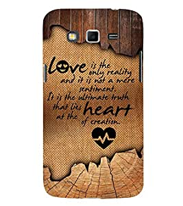 Reality Of Love Quote 3D Hard Polycarbonate Designer Back Case Cover for Samsung Galaxy Grand 2 G7102 :: Samsung Galaxy Grand 2 G7106