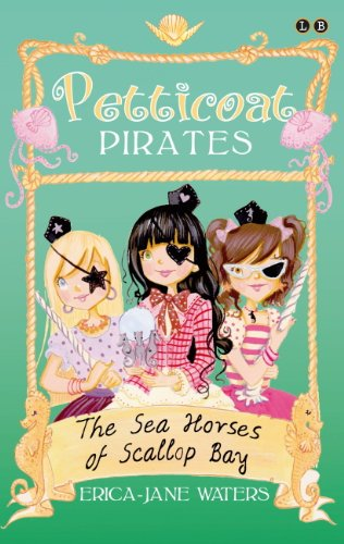 The Seahorses of Scallop Bay: Book 3 (Petticoat Pirates) (English Edition) Brown Scallop