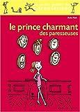 Le Prince Charmant des paresseuses