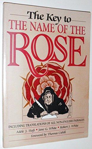 Key to the Name of the Rose por Adele J. Haft