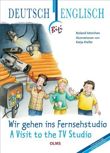 Wir gehen ins Fernsehstudio - A Visit to the TV Studio by Mörchen, Roland (2010) Hardcover