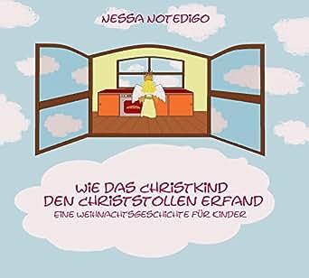 wie das christkind den christstollen erfand eine. Black Bedroom Furniture Sets. Home Design Ideas