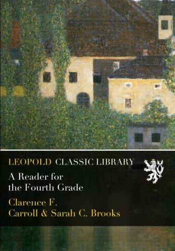 A Reader for the Fourth Grade por Clarence F. Carroll
