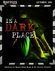 In a Dark Place (Rattles Flash Fiction Book 1) (English Edition)
