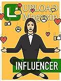 UPLOAD Magazin 51: Influencer