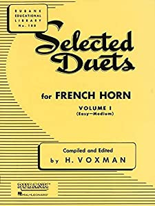 Selected Duets for French Horn, Volume I: (Easy-Medium): 1 (Rubank Educational Library)