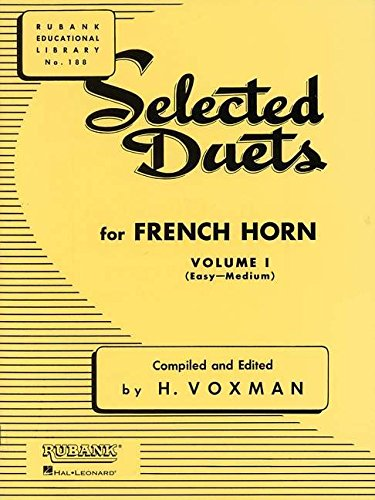 Selected Duets for French Horn: Volume 1 - Easy to Medium (Rubank Educational Library)