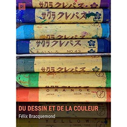 Du dessin et de la couleur: Dictionnaire philosophique et artistique