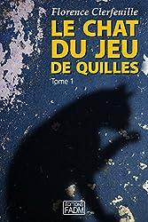 Le chat du jeu de quilles - Tome 1: Qui a tué le père Pommier ?