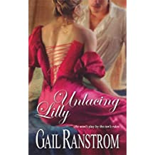 Unlacing Lilly by Gail Ranstrom (2008-09-01)