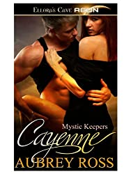 Cayenne (Mystic Keepers, Book Two)